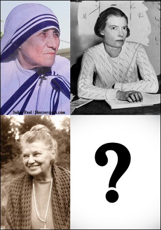 Photos of Mother Teresa, Dorothy Day, and Catherine Doherty. Photo of Mother Teresa © Saikat Paul / Shutterstock.com.