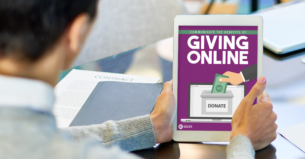 How to Communicate the Benefits of Giving Online