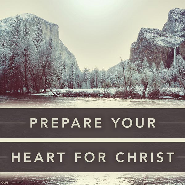 Prepare Your Heart for Christ