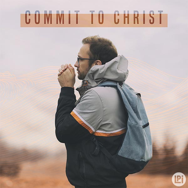 Commit To Christ