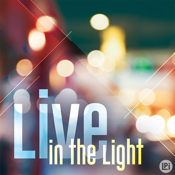 Live in the Light