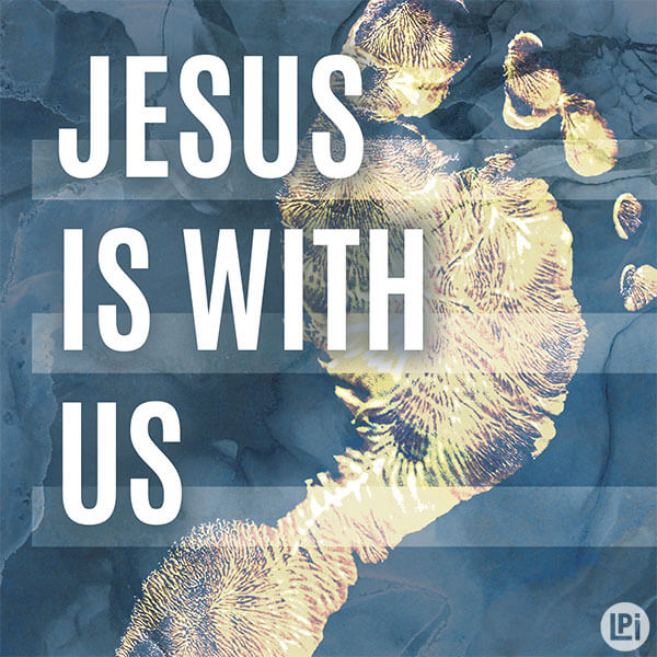 Jesus Is With You