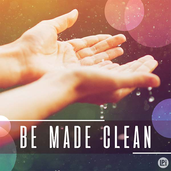 Be Made Clean